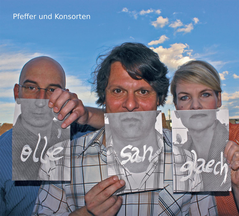 Pfeffer und Konsorten - CD - olle san glaech